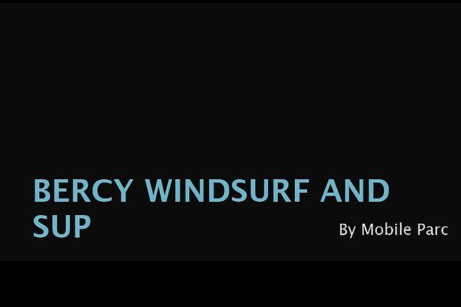 Bercy Windsurf and SUP