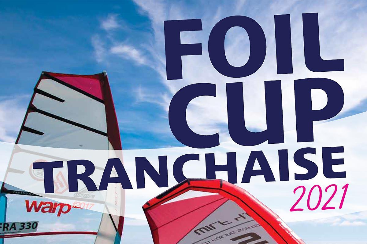 Foil Cup Tranchaise 2021