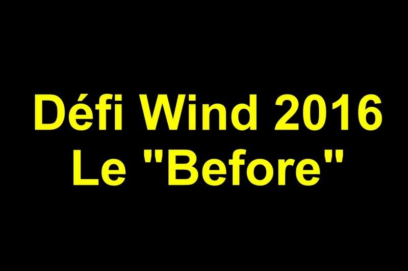 Vidéo : Défi Wind, le before