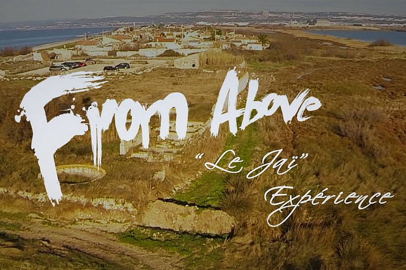Vidéo : From Above - Le Jaï Experience