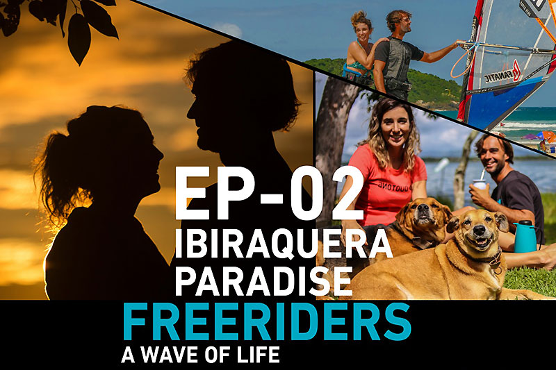 Freeriders - Episode 2 - Ibiraquera paradise