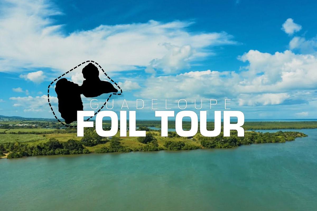 Guadeloupe Foil Tour 2020