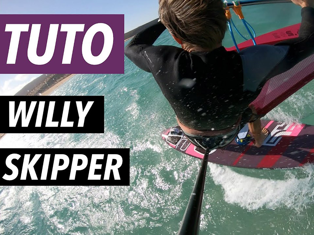Tuto windsurf - Willy Skipper