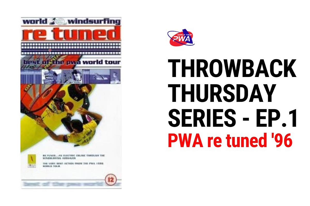 Re Tuned - The 1996 PWA World Tour Highlights