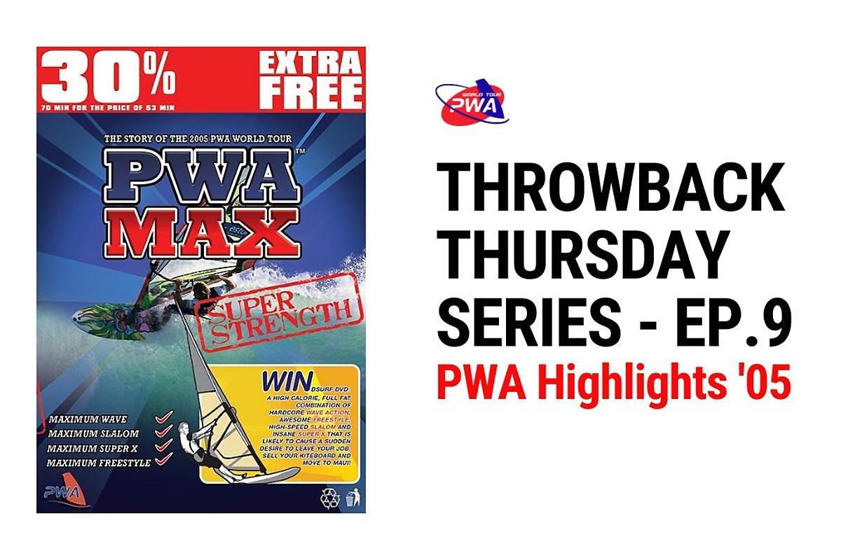 PWA Highlights 2005