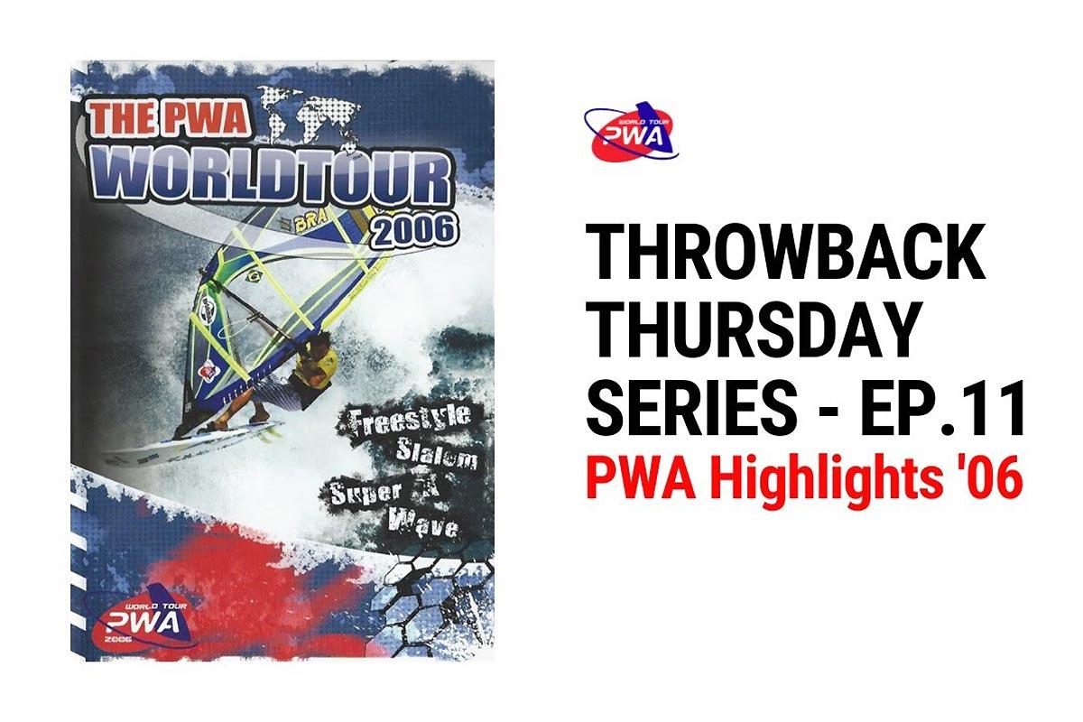 PWA Highlights 2006