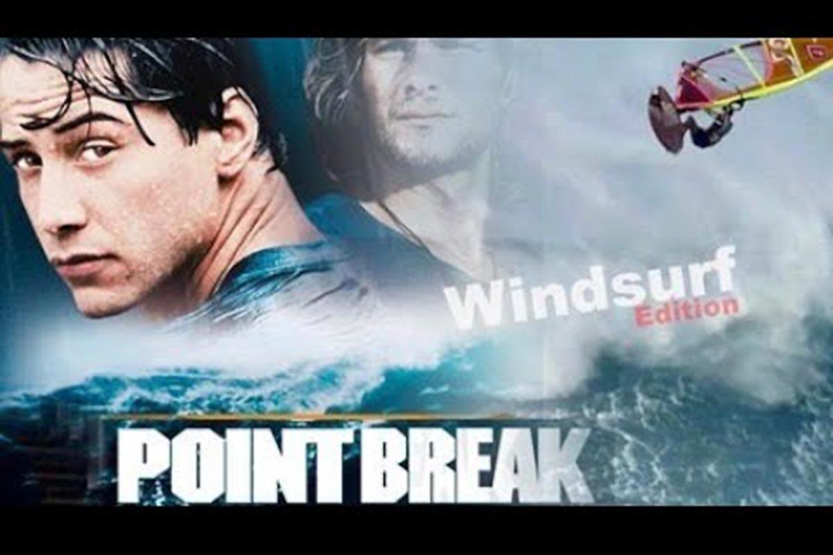 Point Break Windsurf Edition