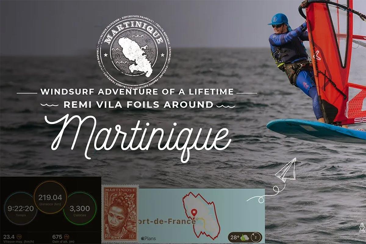 Le tour de Martinique en windfoil par Rémi Vila
