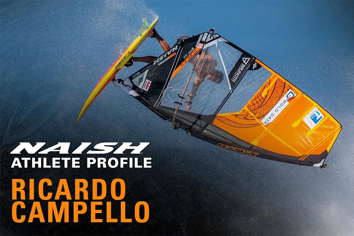 Ricardo Campello, le portrait par Naish Windsurfing