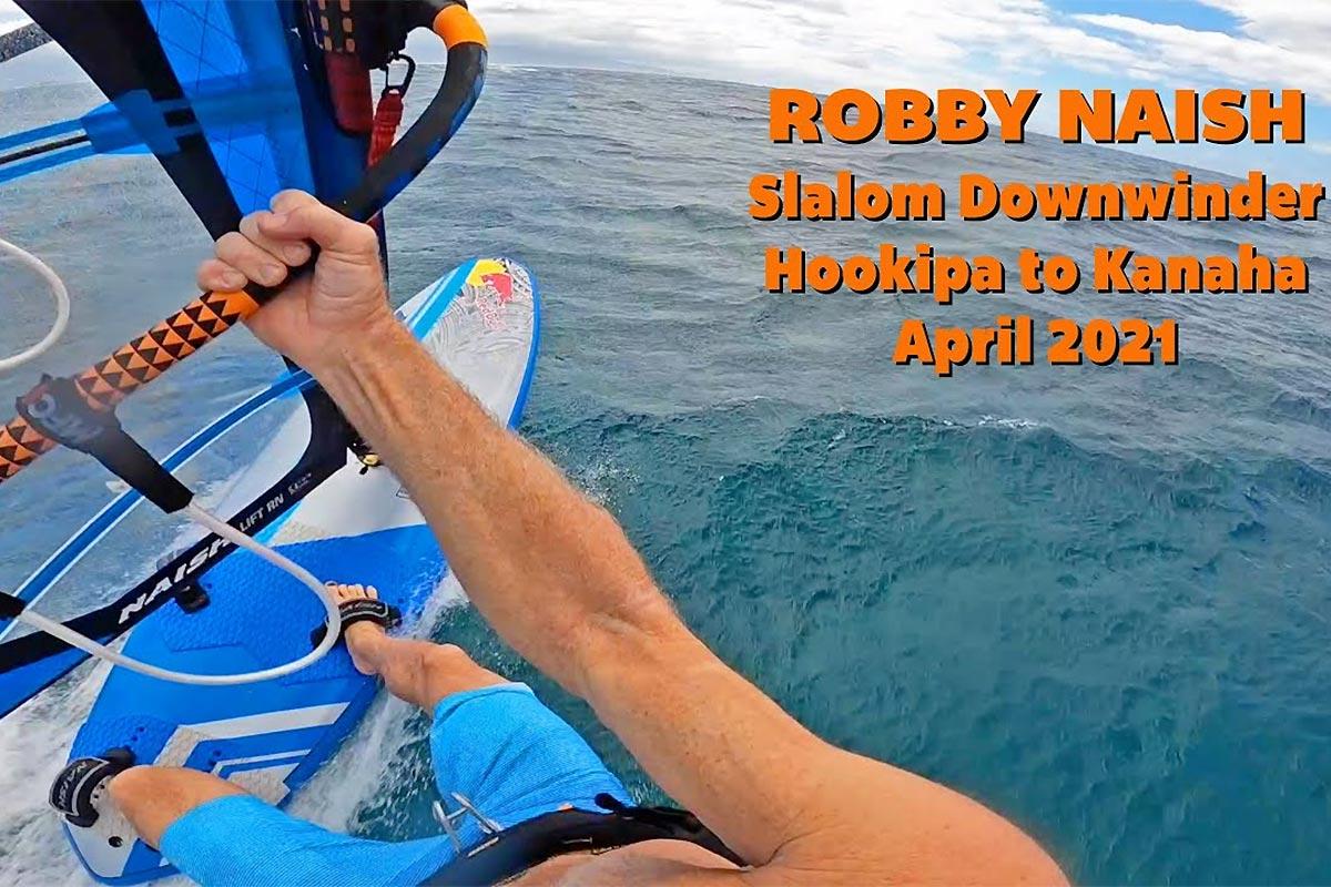 Un downwind d'Hookipa à Kanaha avec Robby Naish