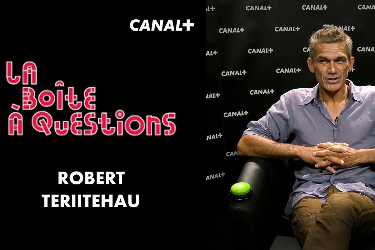 La Boîte à Questions de Robert Teriitehau